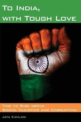 Cover of To India, with Tough Love by Jaya Kamlani